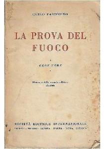 la-prova-del-fuoco-cose-vere-di-carlo-pastorino-1935-societ-editrice-internazi-331939813347-500x710